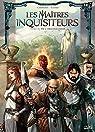 Les Maîtres inquisiteurs, tome 12 : De l'obscurantisme par Cordurié