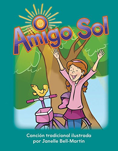 Amigo Sol (Oh, Mr. Sun) (Early Childhood Themes) por Teacher Created Materials