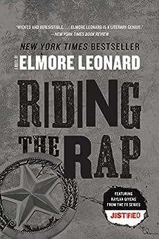 Riding the Rap: A Novel (Raylan Givens)