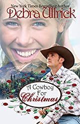 A Cowboy for Christmas: A Contemporary Christian Romance NOVELLA (The Rancher's Daughters Series Book 1)