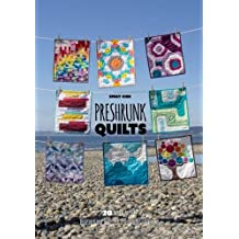 Preshrunk Quilts: 20 mini quilts inspired by Carolina Patchworks favorites