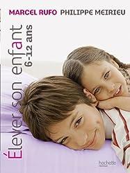 Elever son enfant 6-12 ans