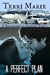 A Perfect Plan (A Billionaire in Disguise Book 2)