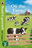 #5: On The Farm - Read It Yourself with Ladybird Level 2