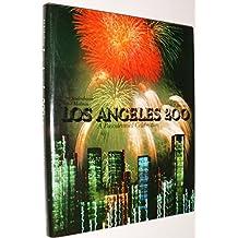 Los Angeles 200: A Bicentennial Celebration