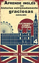 Aprende inglés con historias extremadamente graciosas - Extremely Funny Stories +AUDIOLIBRO: Island Monkey (Spanish Edition)