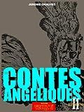 Le Gardien Du Graal, LES CONTES ANGELIQUES Episode 2