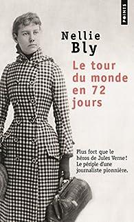 Le tour du monde en 72 jours par Nellie Bly