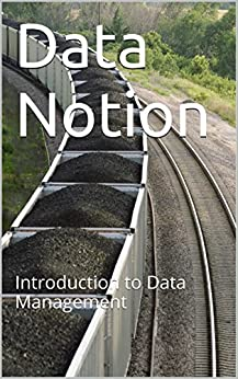 Data Notion: Introduction to Data Management by [Upadhyay, Abhishek]