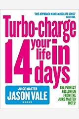 Juice Master: Turbo-Charge Your Life in 14 Days Paperback