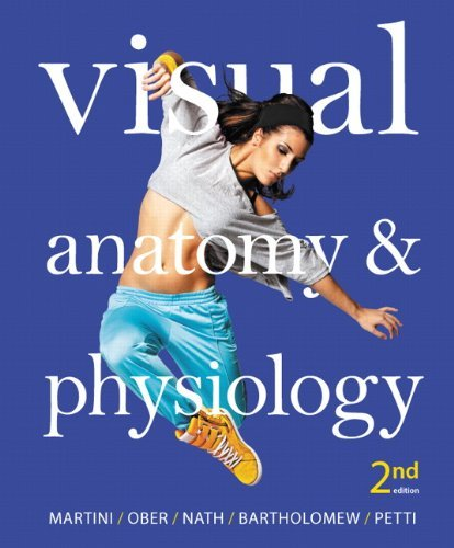 Visual Anatomy & Physiology (2nd Edition) by Frederic H. Martini (2014-01-20)