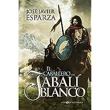 El Caballero Del Jabali Blanco (Novela Historica(la Esfera))
