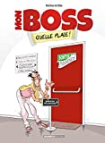 Mon boss - quelle plaie - Tome 1