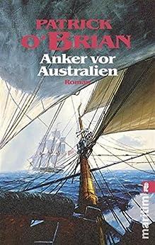 Anker vor Australien (Ein Jack-Aubrey-Roman 14) (German Edition) di [O'Brian, Patrick]
