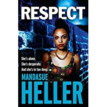 Respect: A raw, gritty drama you won't put down
