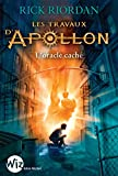 Les Travaux d'Apollon - tome 1 : L'oracle caché (A.M.ROMANS ADOS)...