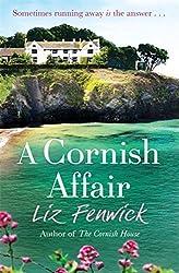 A Cornish Affair by Liz Fenwick (2014-05-08)