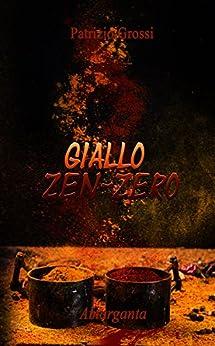 Giallo zen-zero (Italian Edition) by [Grossi, Patrizio]