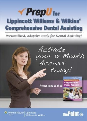 PrepU for Lippincott Williams & Wilkins' Comprehensive Dental Assisting