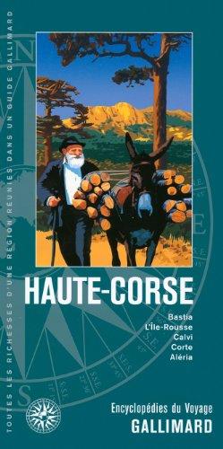 Haute-Corse: Bastia, L'Île-Rousse, Calvi, Corte, Aléria par Collectifs