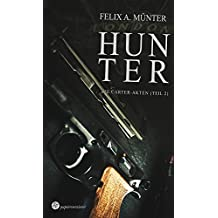 Hunter: Thriller (Die Carter-Akten 2)