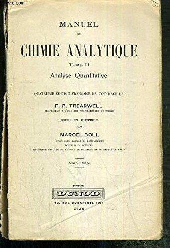 MANUEL DE CHIMIE ANALYTIQUE - TOME II - ANALYSE QUANTITATIVE