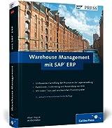 Warehouse Management mit SAP ERP: Effektive Lagerverwaltung mit WM (SAP PRESS)