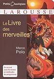 Le Livre des merveilles: Written by Marco Polo, 2009 Edition, Publisher: Larousse [Mass Market Paperback]
