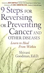 9 Steps for Reversing or Preventing Cancer