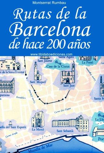 RUTAS DE LA BARCELONA DE HACE 200 AÑOS