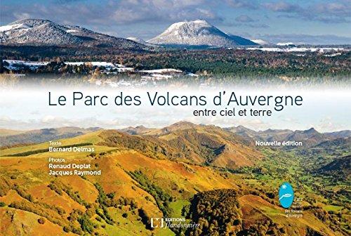 Descargar Libro Le Parc des Volcans d'Auvergne entre Ciel et Terre de B.Delmas