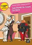 Les Pavés de l'ours (Feydeau), Le Gora (Courteline): deux comédies vaudevilles