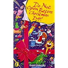 Do Not Open Before Christmas Day! (Puffin jokes, games, puzzles) by Kaye Umansky (1993-11-04)