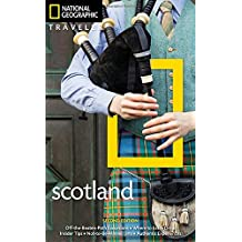 National Geographic Traveler Scotland 2nd Edition (National Georgaphic Traveler)