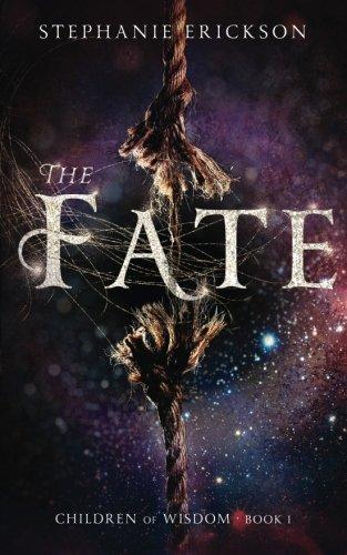 The Fate: Volume 1 (The Children of Wisdom)