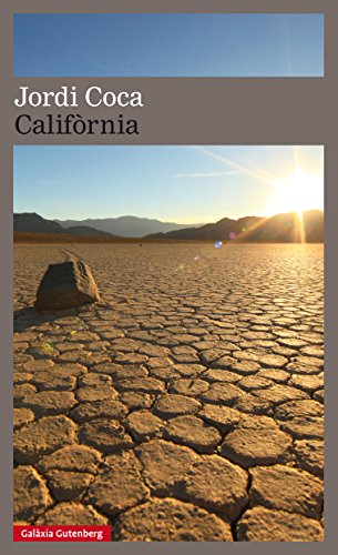 Califòrnia (Llibres en català) (Catalan Edition) por Jordi Coca