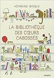 la biblioth?que des coeurs caboss?s de katarina bivald carine bruy traduction 15 janvier 2015