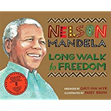 Long Walk to Freedom: Illustrated Children's edition (Picture Book Edition)