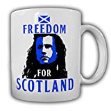Freedom for SCOTLAND Schottland William Wallace Freiheit Braveheart - Tasse Kaffee Becher #13581