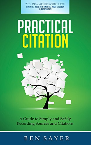 practical-citation-a-guide-to-simply-and-safely-recording-genealogy-sources-and-citations