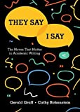 #7: They Say / I Say – The Moves That Matter in Academic Writing 4e
