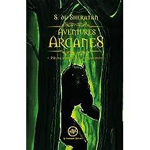 Périple sur la sente de Passemonde: Saga d'heroic fantasy (Aventures Arcanes t. 1)