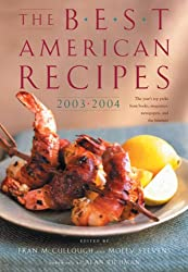 Best American Recipes 2003-2004: The Year's Top Picks from Books, Magazines, Newspapers, and the Internet