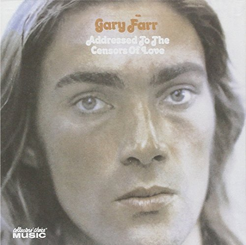 Addressed to the Censors of Love by Gary Farr (2006-07-14)