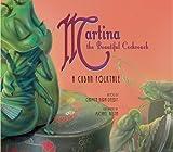 Martina the Beautiful Cockroach: A Cuban Folktale