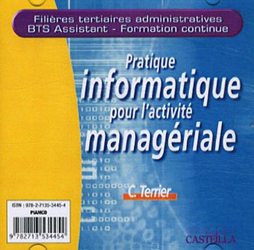 Pratique informatique pour l'activité managériale (1Cédérom) par Claude Terrier