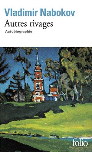 Autres rivages par Vladimir Vladimirovich Nabokov