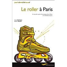 Le Roller à Paris