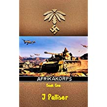 Afrika Korps: Book One (English Edition)