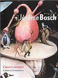 Jérôme Bosch - L'Oeuvre complet